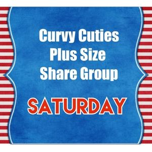 7/31 PLUS SIZE SHARE GROUP: CURVY CUTIES